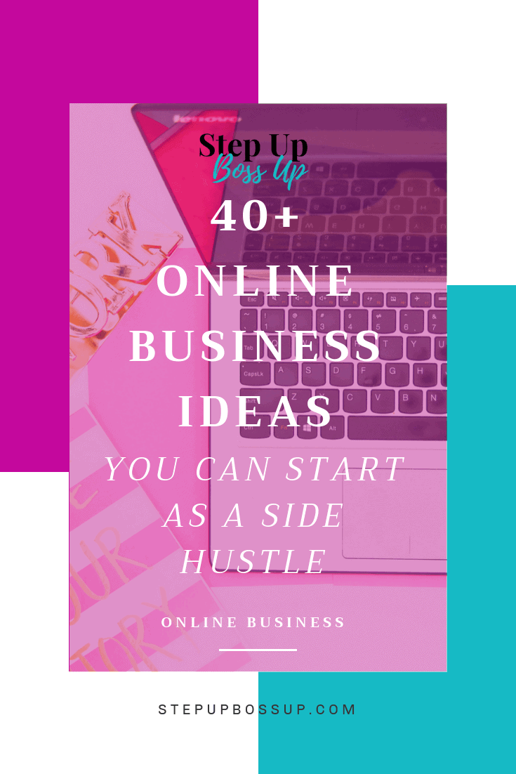 40+ Online Business Ideas – entrepreneur – Woman – Passive Income – Startups – Work From Home Jobs – online business ideas crafts – online business ideas products – online business ideas entrepreneur| stepupbossup.com