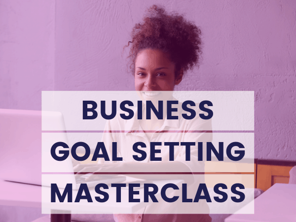 Business Goal Setting